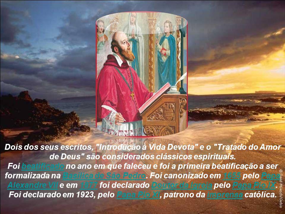 Ele e Santa Joana Francisca de Chantal, de quem foi diretor espiritual, criaram a Ordem da Visitação, uma Ordem religiosa contemplativa. Também fundou
