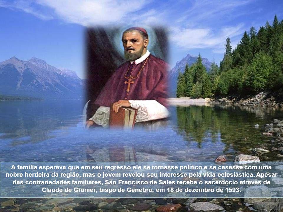 São Francisco de Sales nasceu em 21 de agosto de 1567, em Thorens, na Sabóia.
