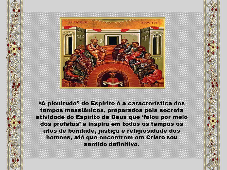 Caríssimos, Os Apóstolos reuniram-se em oração e assim estando, veio sobre eles o Espírito Santo, Espírito do Amor divino que procede do Pai e do Filho.