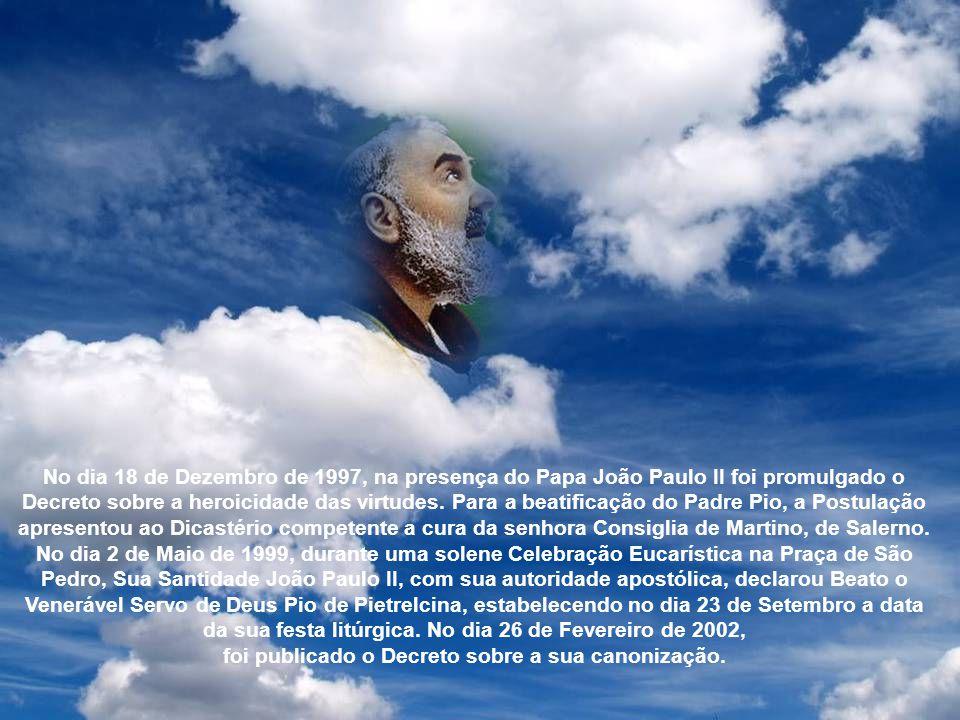 No dia 20 de Fevereiro de 1971, apenas três anos depois da morte do Padre Pio, Paulo VI, dirigindo-se aos Superiores da Ordem dos Capuchinhos, disse d