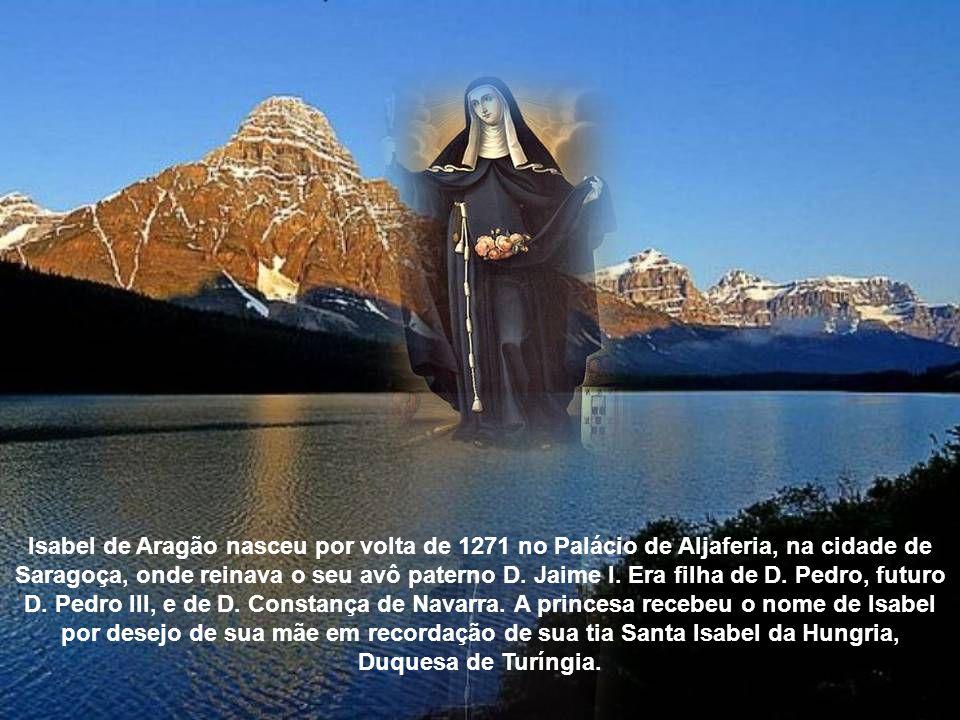 Isabel de Aragão nasceu por volta de 1271 no Palácio de Aljaferia, na cidade de Saragoça, onde reinava o seu avô paterno D.