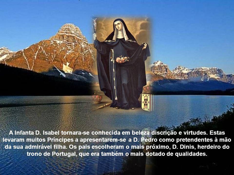A Infanta D.Isabel tornara-se conhecida em beleza discrição e virtudes.