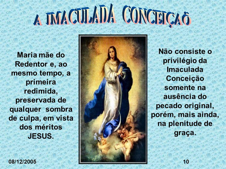 Não consiste o privilégio da Imaculada Conceição somente na ausência do pecado original, porém, mais ainda, na plenitude de graça.
