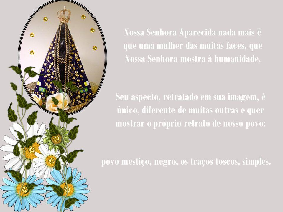 Aos pés de Nossa Senhora Aparecida são colocados pedidos, rezam-se orações, acendem-se velas, mostram-se olhares. Sim, o olhar do povo que muitas veze