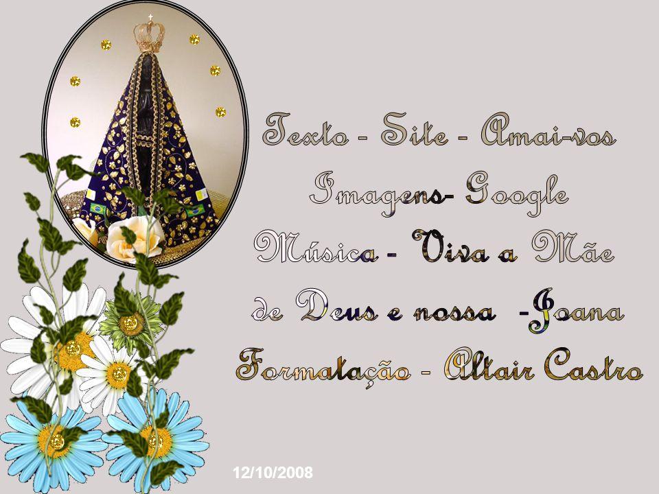 Na festa da Padroeira do Brasil, o Amai- vos vem se juntar a esse coro que louva Maria. Há cinco anos atrás, exatamente nesta festa, era lançada a pri