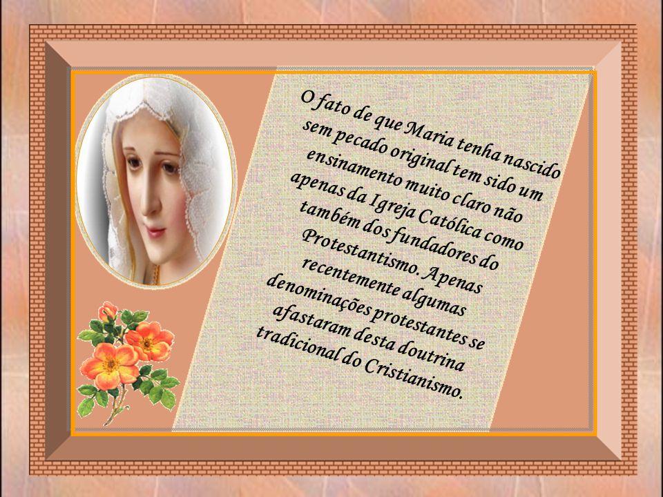 Se tudo isto é verdade, que Maria é a Arca da Nova Aliança, então ela deve ter sido pura e não poderia haver qualquer tipo de pecado em sua alma.