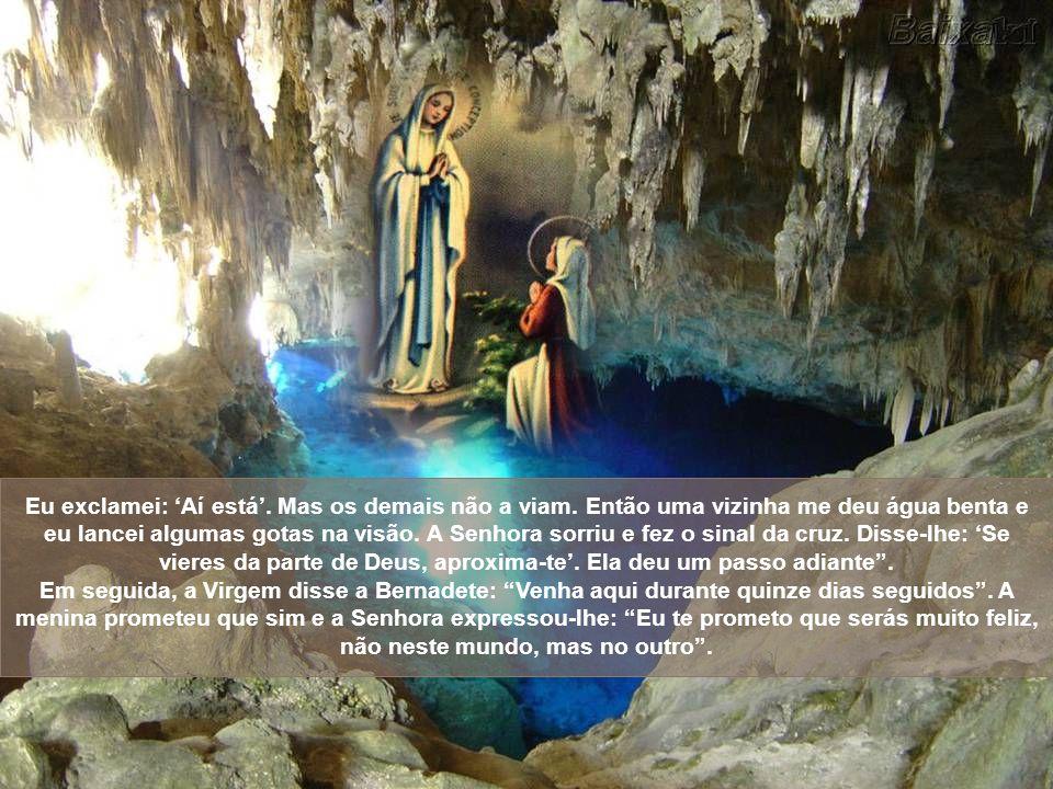 Apesar da proibição, muitos amigos de Bernadete pediam que ela voltasse à gruta; com isso, sua mãe disse que se consultasse com seu pai. O senhor Soub