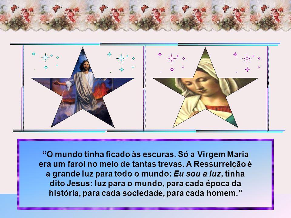 Maria, a mãe de Jesus, é invocada como causa de nossa alegria, na sua ladainha.