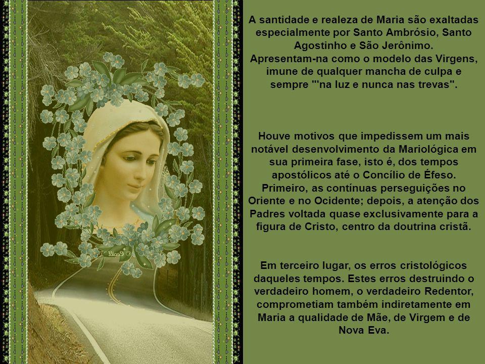 Santo Ambrósio faz da Virgindade perpétua de Maria o ponto central de sua Mariológica. O mesmo ensinam outros Santos Padres, como Santo Agostinho, e S