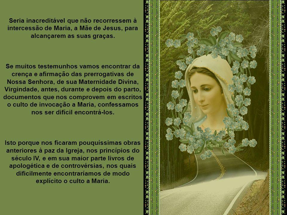 Os monumentos das Catacumbas não são os únicos que proclamam o culto dos primeiros cristãos a Maria. A invocação a Nossa Senhora se conclui dos escrit