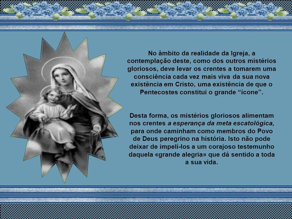 A esta glória, onde com a Ascensão Cristo Se senta à direita do Pai, Ela mesma será elevada com a Assunção, chegando, por especialíssimo privilégio, a