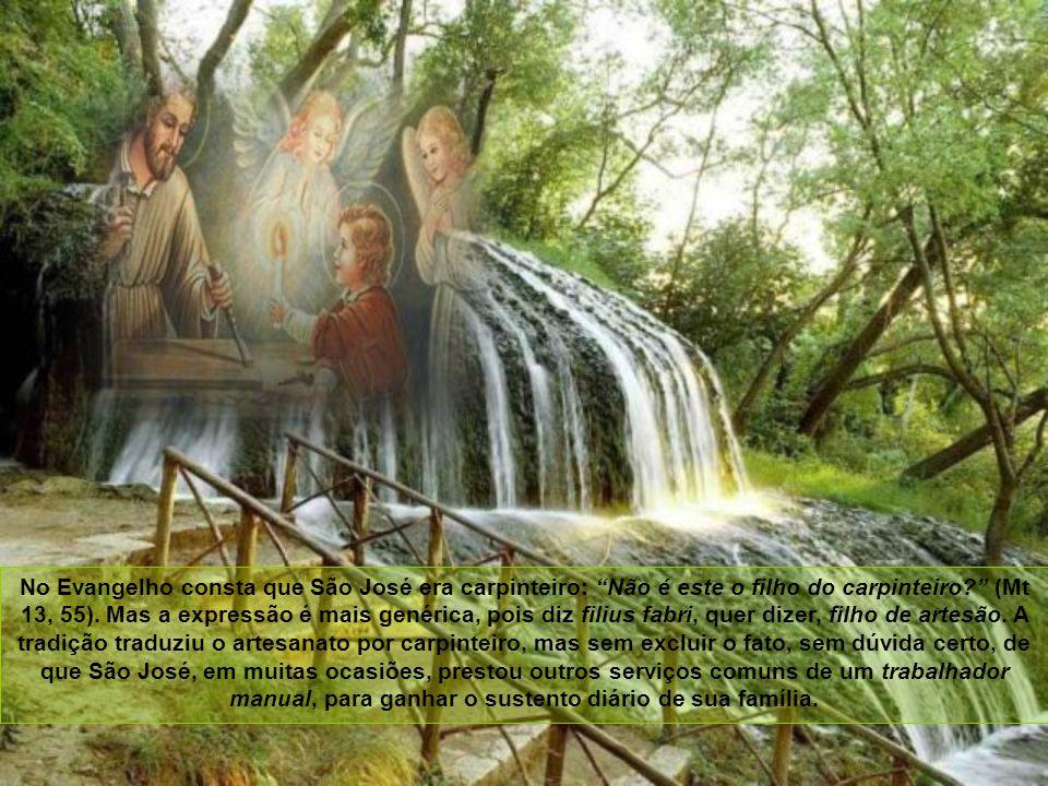 São Mateus afirma em seu Evangelho que São José era um varão justo. Isto, na linguagem bíblica, significa um varão adornado de todas as virtudes. Por