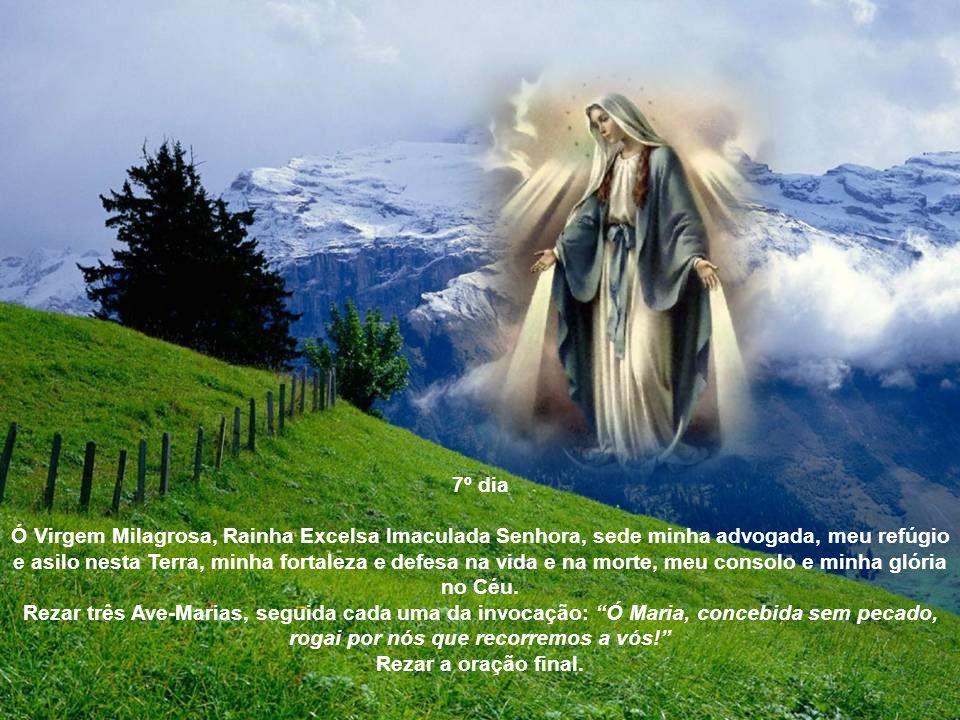 6º dia – Terceira aparição Contemplemos Maria aparecendo a Santa Catarina, radiante de luz, cheia de bondade, rodeada de estrelas, mandando cunhar uma