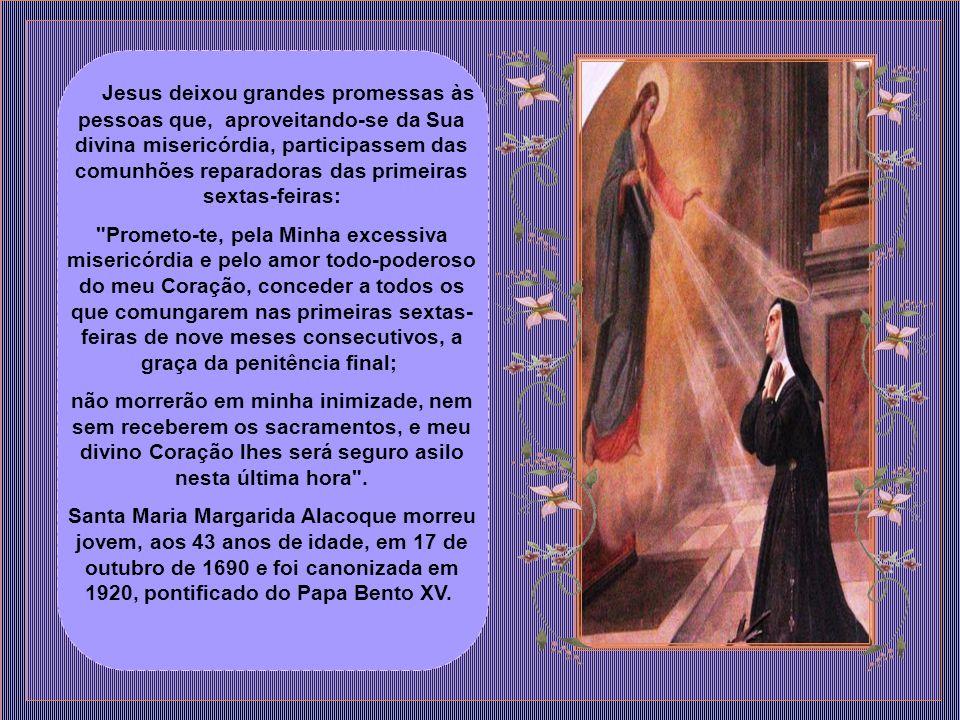 Santa Margarida, porém, enfrentaria diversos obstáculos na propagação das revelações feitas a ela por Nosso Senhor.