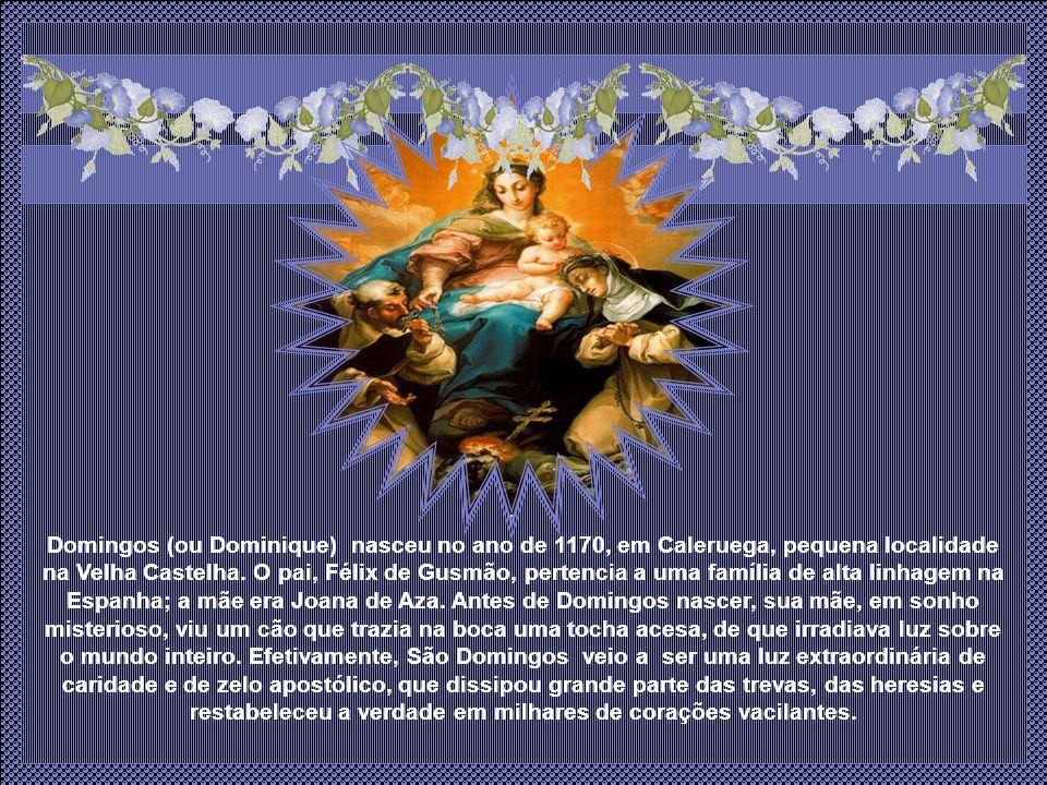 O Santo homem que recebeu das mãos da Virgem o Rosário.