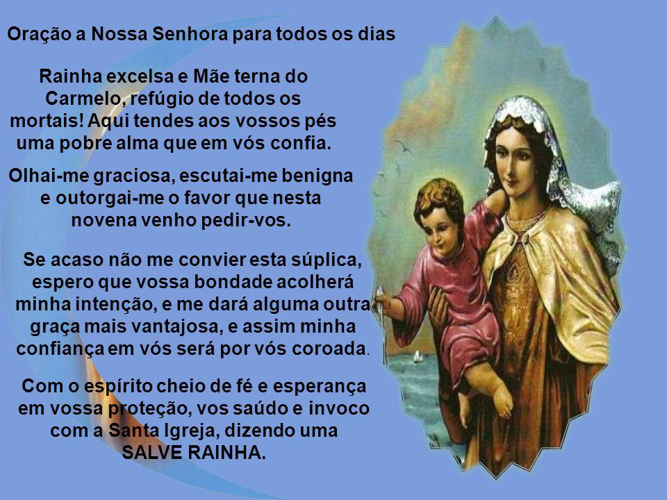 Oh! Deus eterno, Pai, Filho e Espírito Santo! Prostrado em vossa adorável presença imploro misericórdia pelos méritos de vossa Filha predileta. Mãe so
