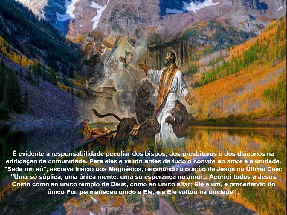 Complexivamente podemos ver nas Cartas de Inácio uma espécie de dialética constante e fecunda entre dois aspectos característicos da vida cristã: por
