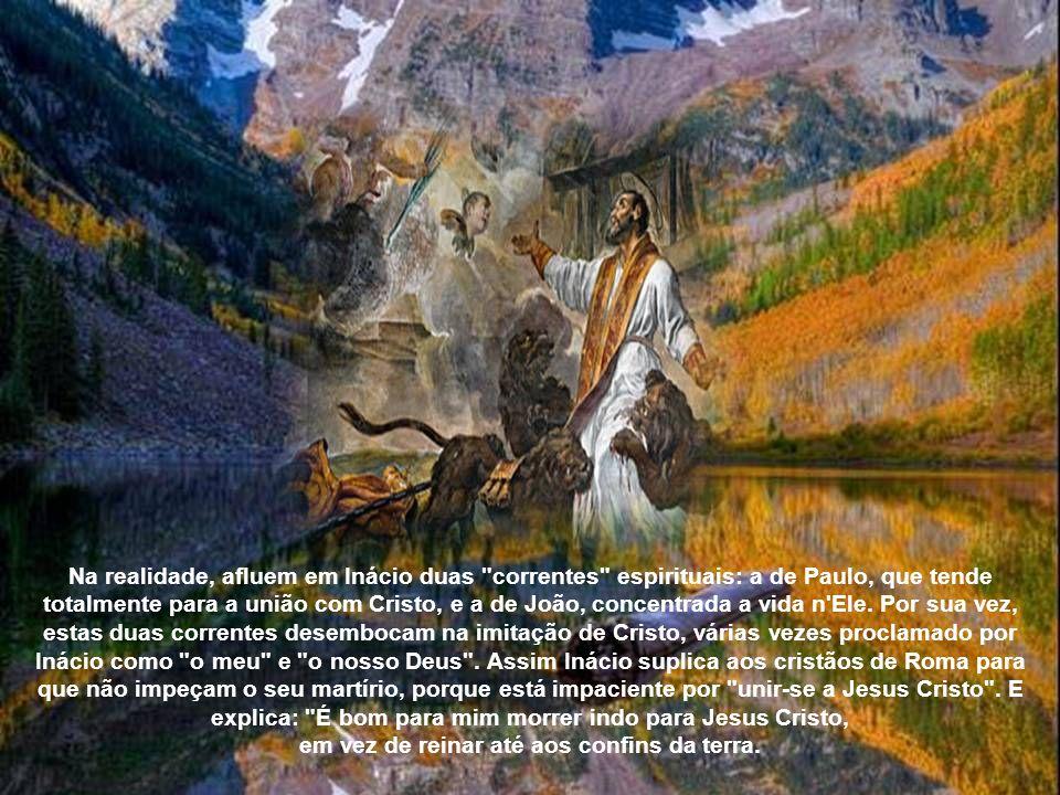 Lendo estes textos sente-se o vigor da fé da geração que ainda tinha conhecido os Apóstolos. Sente-se também nestas cartas o amor fervoroso de um sant