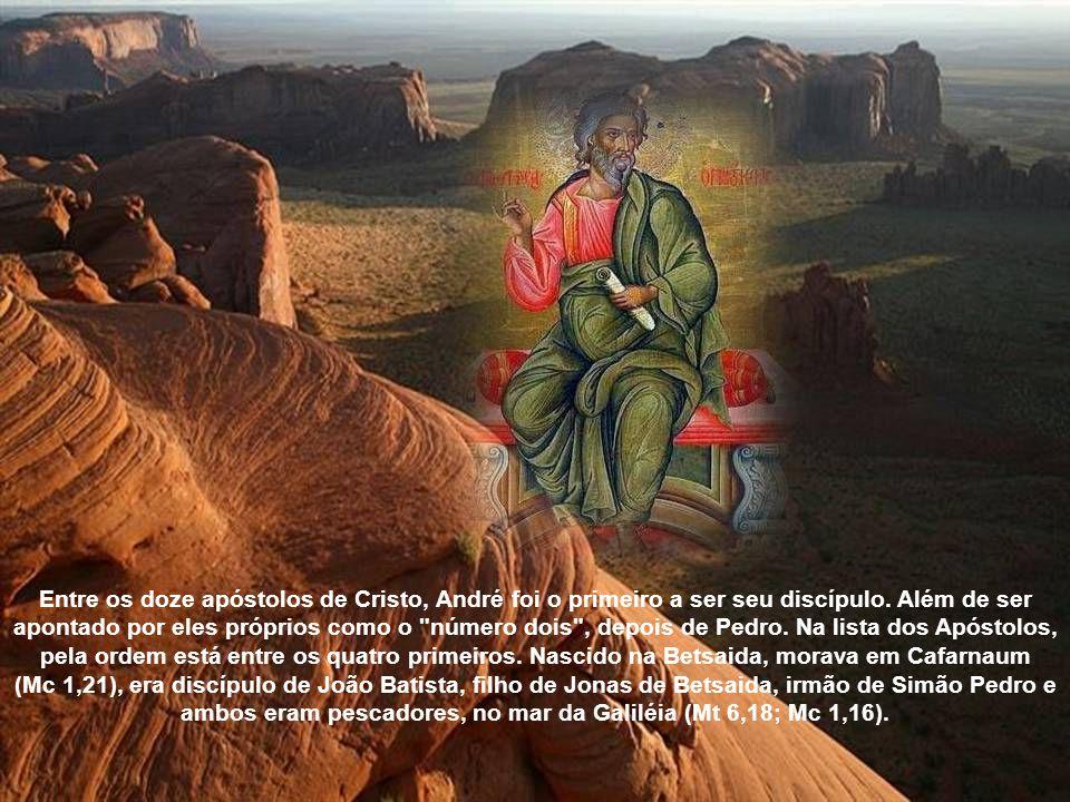 Nasceu em Betsaida e teve a honra e o privilégio de ter sido o primeiro discípulo de Jesus, junto com São João, o evangelista. Os dois eram discípulos