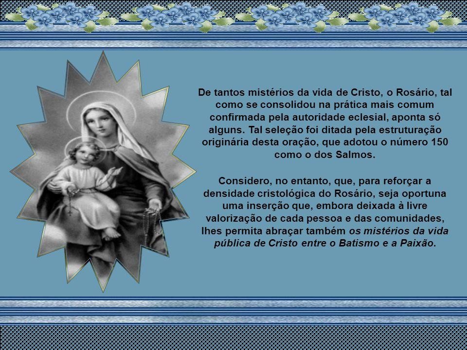 Na verdade, o seu elemento mais característico – a repetição litânica do Alegra-te, Maria– torna-se também ele louvor incessante a Cristo, objetivo úl