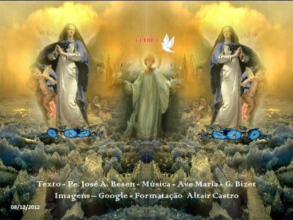 Texto - Pe.José A. Besen - Música - Ave Maria - G.
