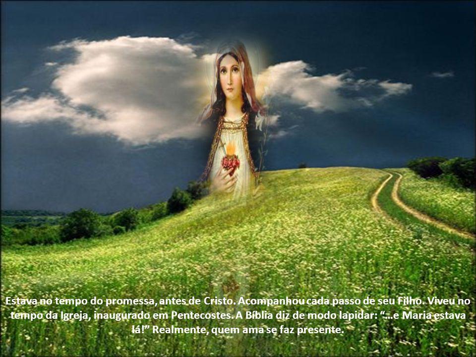Estava no tempo do promessa, antes de Cristo.Acompanhou cada passo de seu Filho.