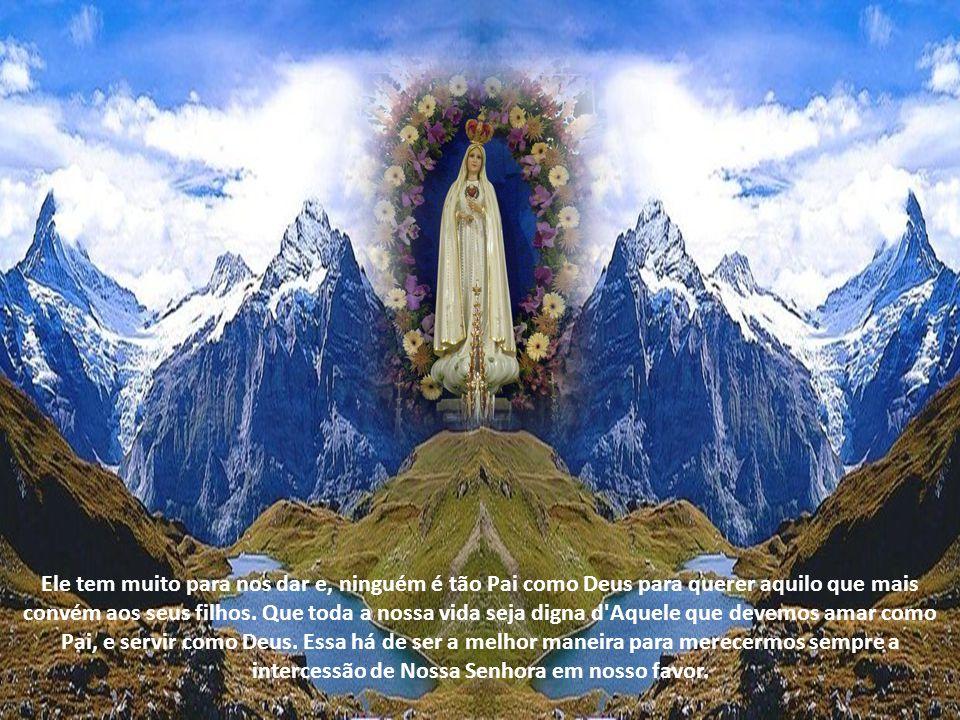 com uma grande confiança na intercessão de Maria, que, sendo nossa Mãe, não deixará de interceder por nós; com muita humildade, reconhecendo que nada