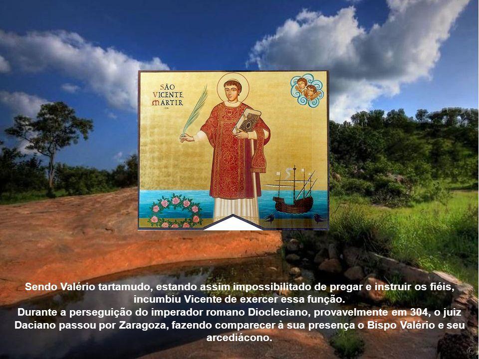 Vicente de Saragoça, também conhecido como São Vicente de Fora, ou, San Vicente Mártir, foi um mártir do início do século IV. Vicente descendia de ilu
