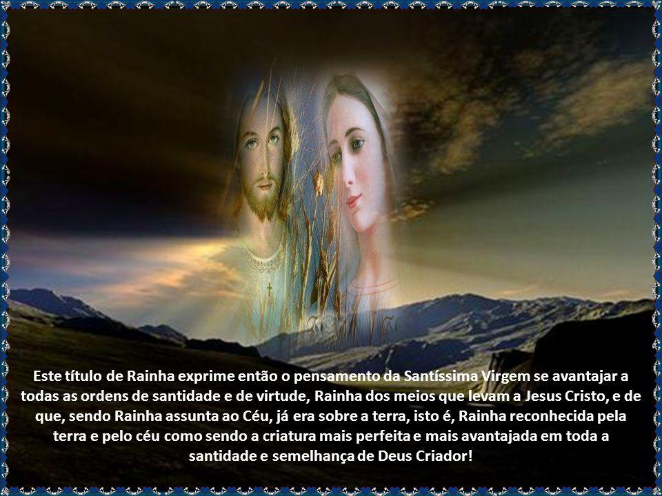 Nossa Senhora, verdadeira Mãe de Jesus Cristo, Rei do Universo, é invocada hoje com o título de Rainha do Céu e da Terra. A liturgia sagrada já invoca