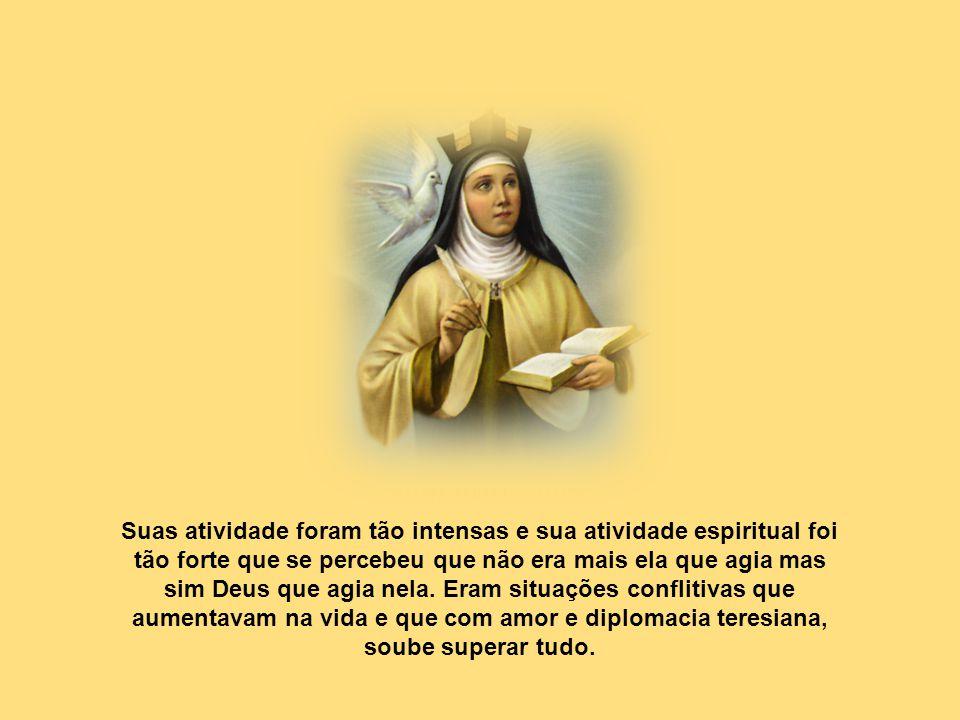 Caríssimos, Santa Teresa de Jesus, ou de Ávila, Teresa a grande é uma das figuras mais relevantes da história da espiritualidade cristã. Andarilha pel