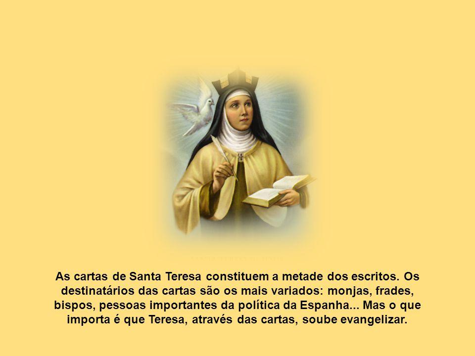 As cartas de Santa Teresa constituem a metade dos escritos.