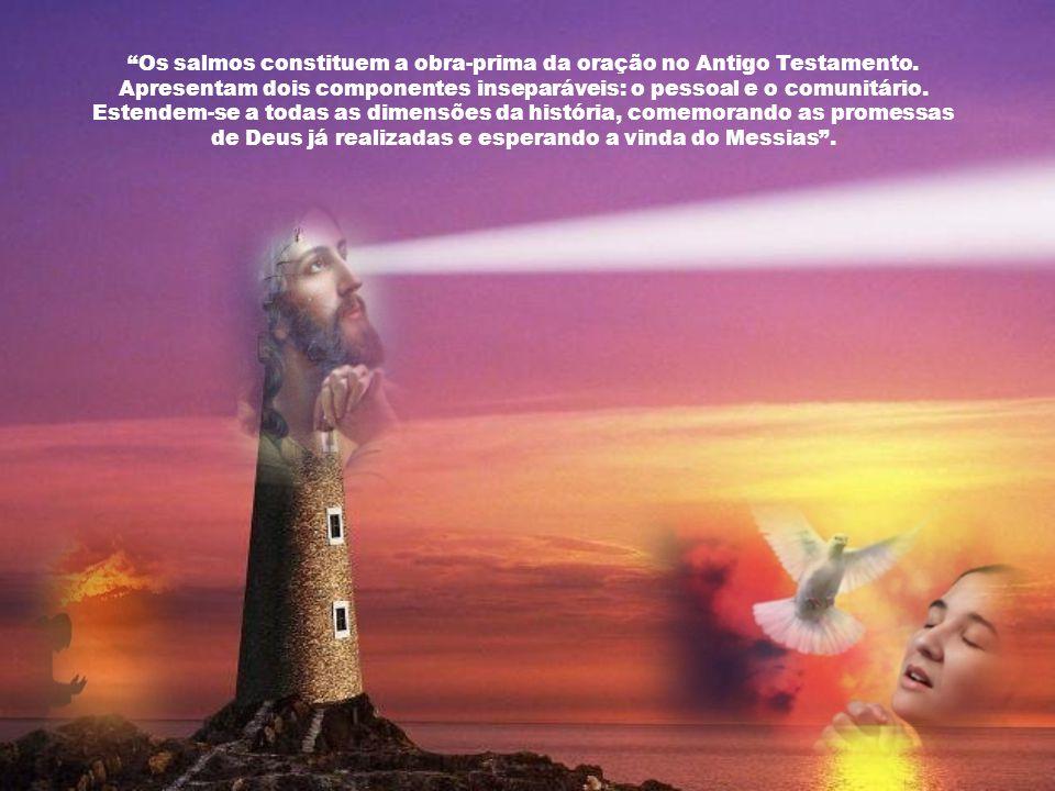 Deus não se cansa de chamar cada um, pessoalmente, para o encontro misterioso com Ele. A oração acompanha toda a história da salvação, como um apelo r