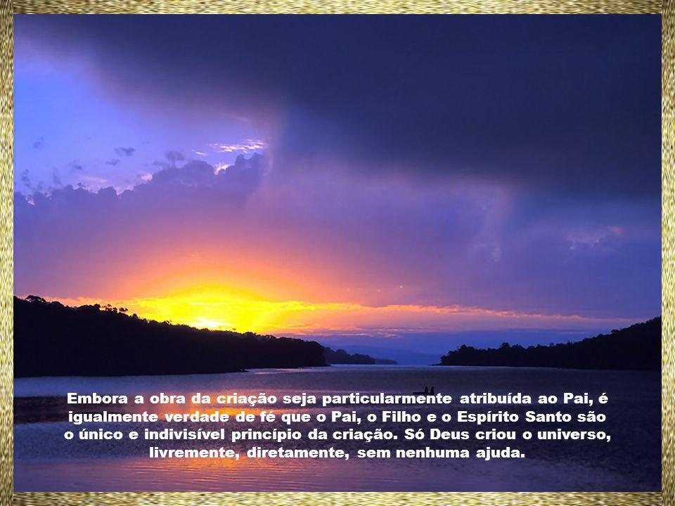 Diz Santo Agostinho: Deus está por cima do mais alto em mim e está no mais profundo de minha intimidade.