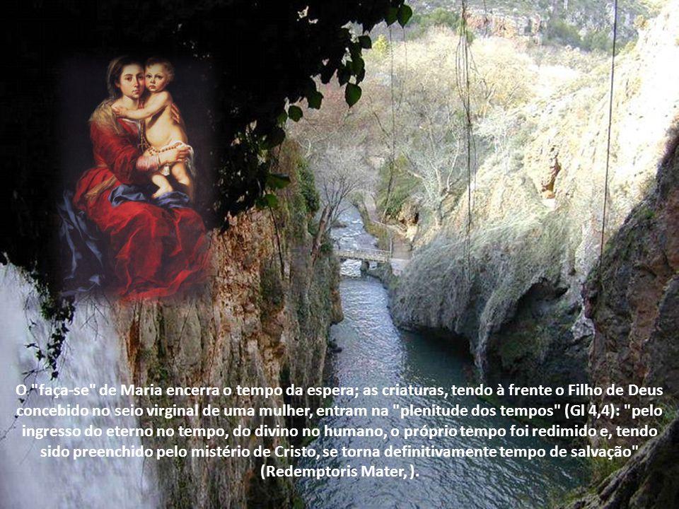 O sim de Maria veio acompanhado de uma declaração de humildade: