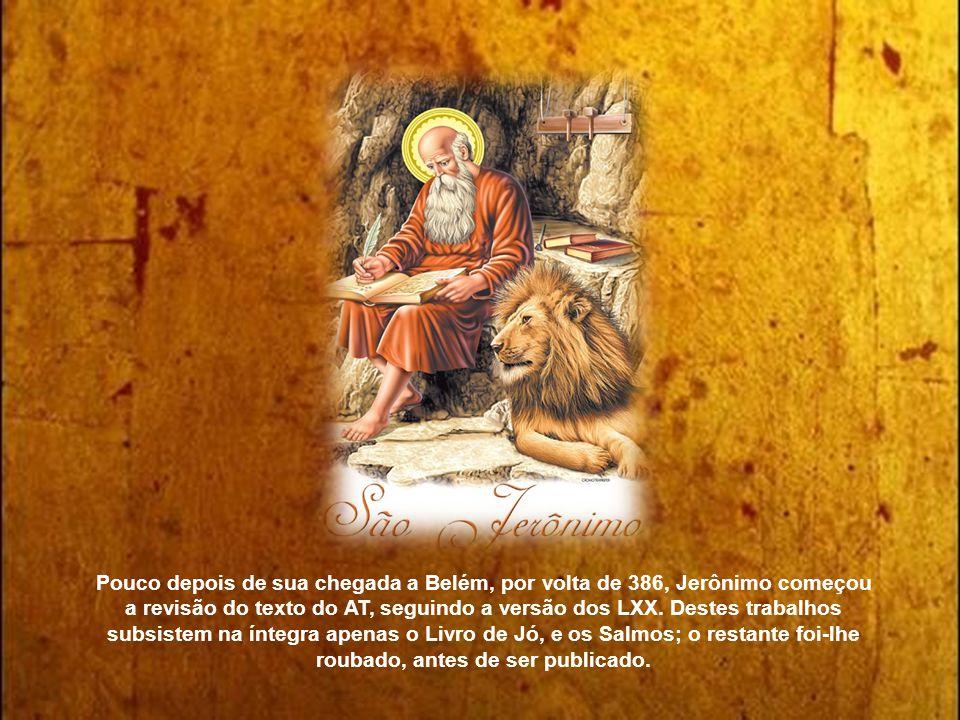Considerando as variantes das diversas traduções latinas da Bíblia, que alteravam o texto, o papa Dâmaso encarregou Jerônimo da tarefa de estabelecer