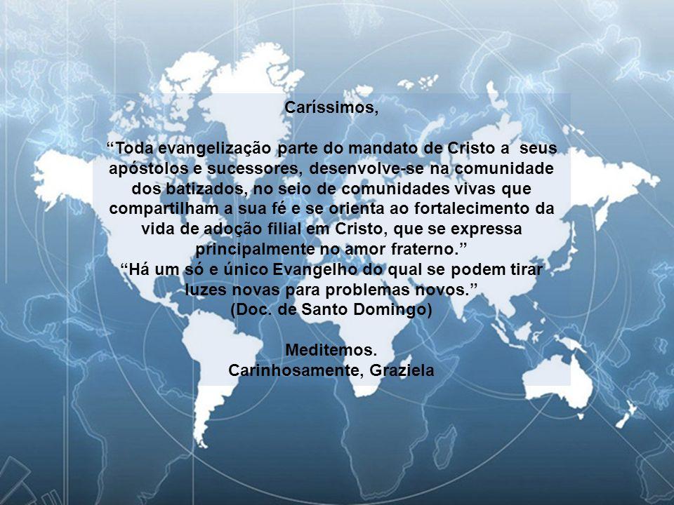 Texto – O Mundo precisa de novos evangelizadores, afirma Papa.