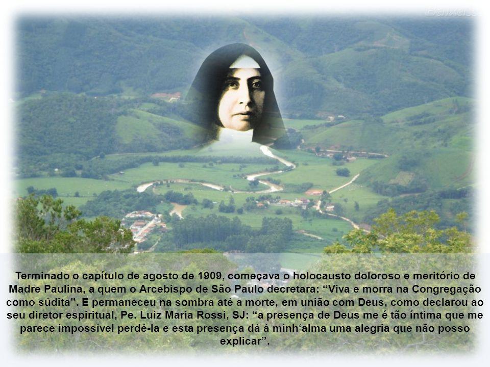 A página mais luminosa da santidade e da humildade de Madre Paulina foi escrita pela conduta que teve quando Dom Duarte lhe anunciou a sua deposição: