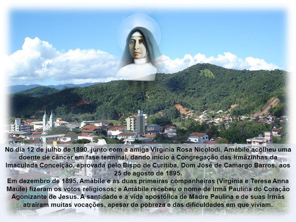 Amábile Lúcia Visintainer, hoje Santa Madre Paulina, nasceu aos 16 de dezembro de 1865, em Vigolo Vattaro, Província de Trento, Itália, naquele tempo