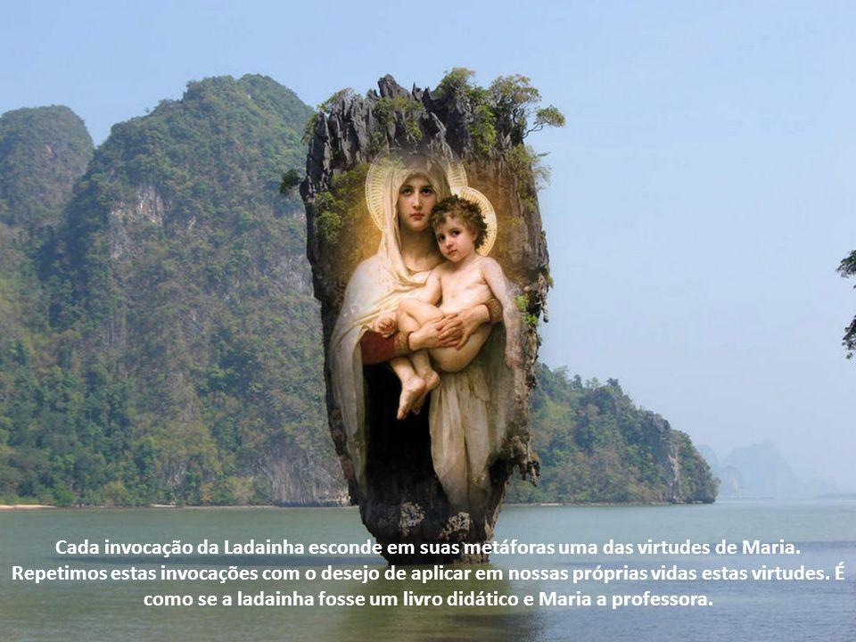 Cada invocação da Ladainha esconde em suas metáforas uma das virtudes de Maria.
