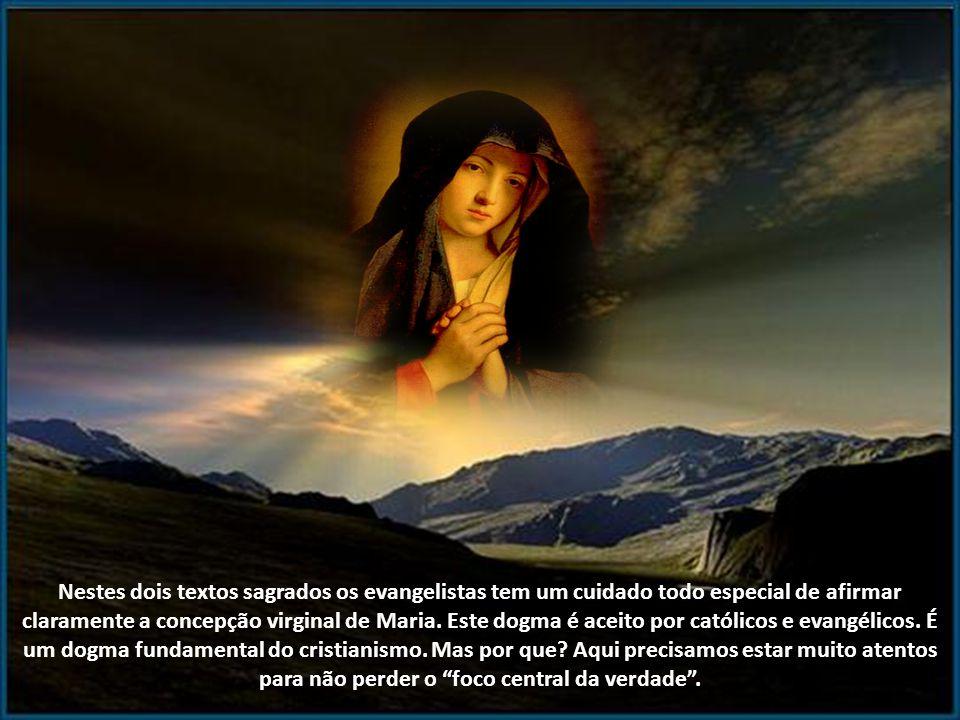O anjo Gabriel é o mensageiro que traz a notícia de Deus-Pai: Eis que conceberás um Filho e o darás a luz e o chamarás Jesus. Ele será grande e será c