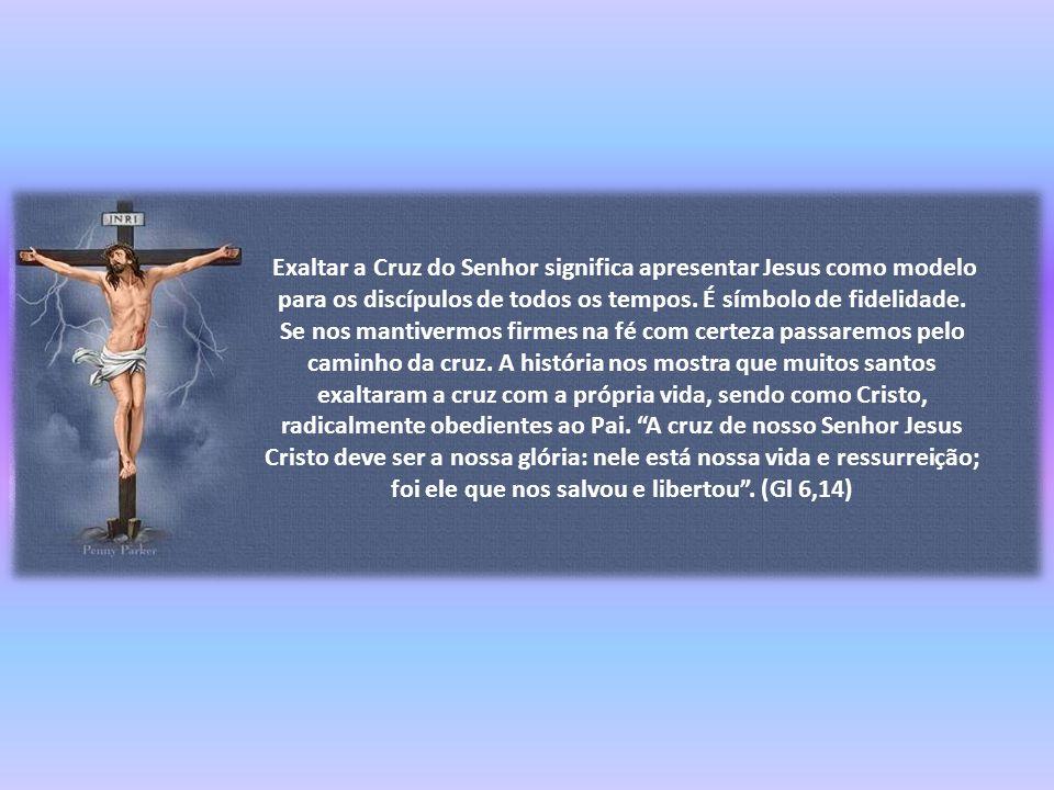 Caríssimos, A devoção e o culto à Santa Cruz, na qual Cristo deu a sua vida por nós, remonta aos começos do cristianismo.