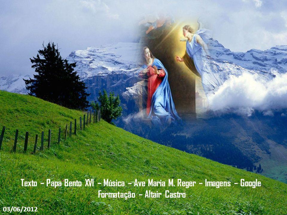 Em vez de dobrar a cabeça, levantemos a testa e peçamos a Nossa Senhora que nos encha de confiança em Deus, certos de que Ele nos dará todas as graças