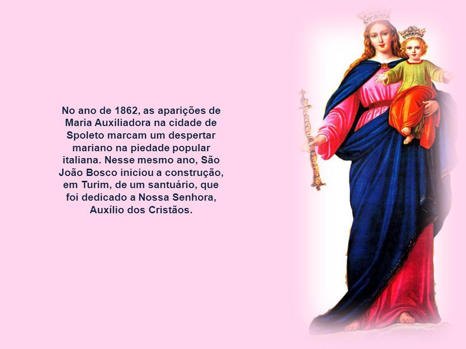 No ano de 1862, as aparições de Maria Auxiliadora na cidade de Spoleto marcam um despertar mariano na piedade popular italiana.