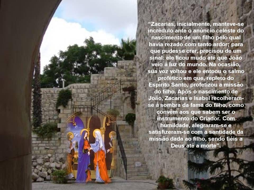 Conta-nos o Evangelista São Lucas que eram anciãos e não tinham filhos, o que acabava sendo vergonhoso e quase um castigo divino para a sociedade da é