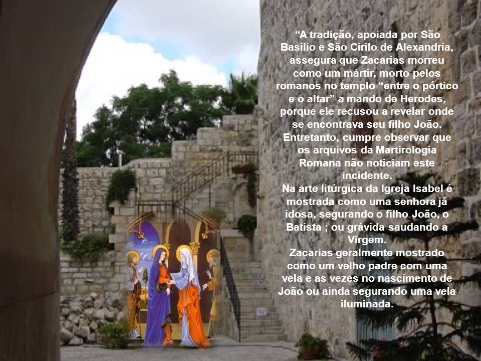 A tradição, apoiada por São Basílio e São Cirilo de Alexandria, assegura que Zacarias morreu como um mártir, morto pelos romanos no templo entre o pórtico e o altar a mando de Herodes, porque ele recusou a revelar onde se encontrava seu filho João.