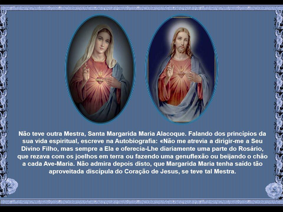 Maria mais que ninguém Lhe conquistou o Coração e se fez pelo amor Senhora dele.