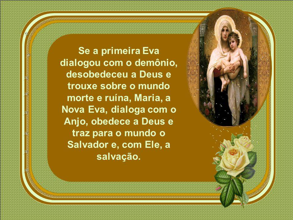 Ela é a Nova Eva associada a Cristo, o Novo Adão, segundo uma temática que começou a desenvolver-se na Igreja a partir do século II.