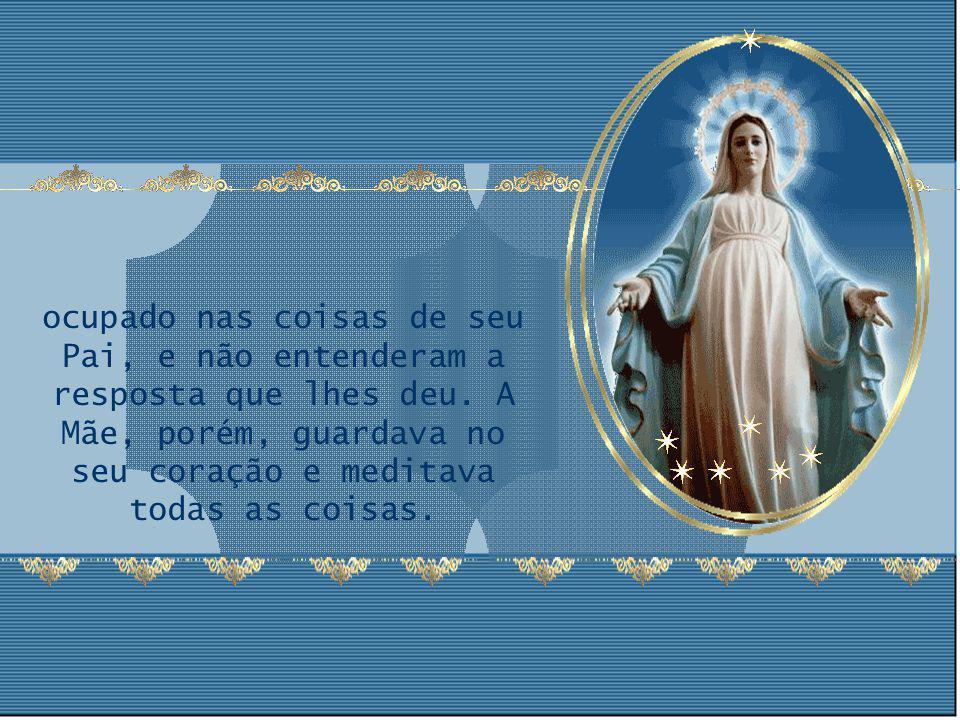 Depois de ter perdido o Menino Jesus e o ter procurado com tanta dor, os pais o encontraram no templo,