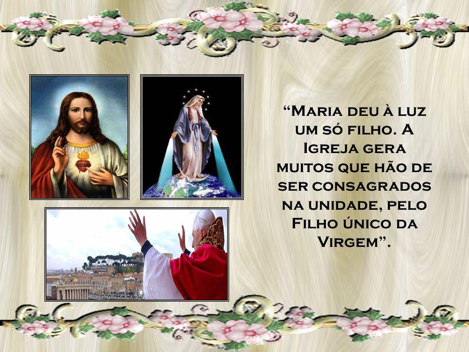 Assim como Maria, a Igreja goza de perpétua virgindade e incorrupta fecundidade.
