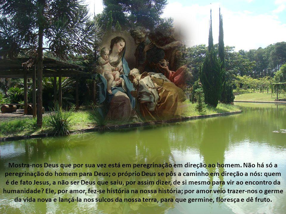 Deus revelou seu Filho ao mundo e ordenou que o acatassem e seguissem.